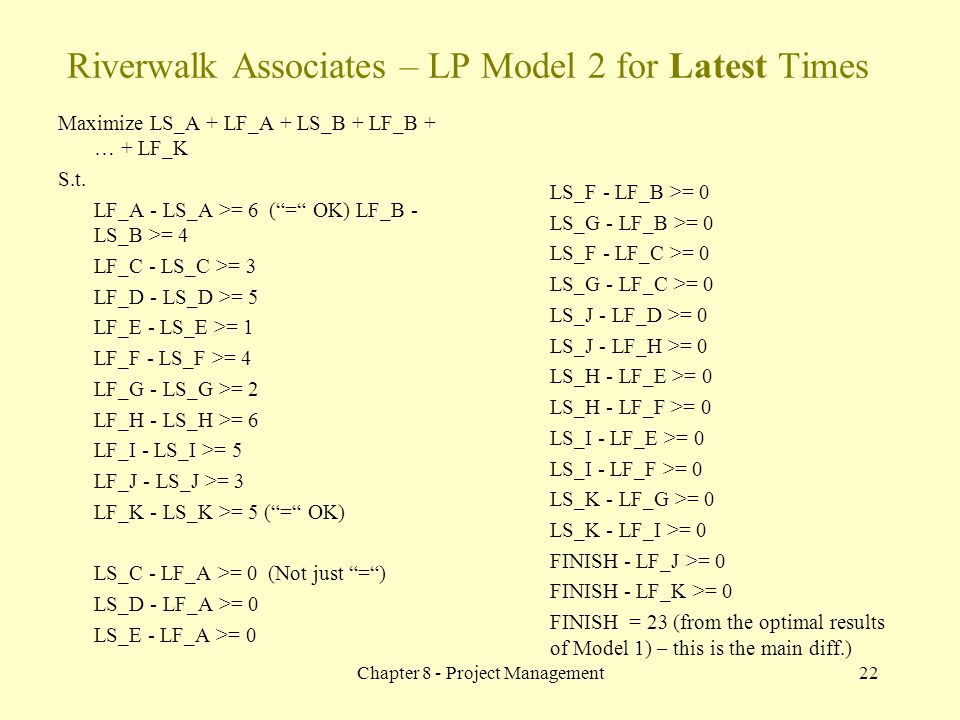 Riverwalk Associates – LP Model 2 for Latest Times