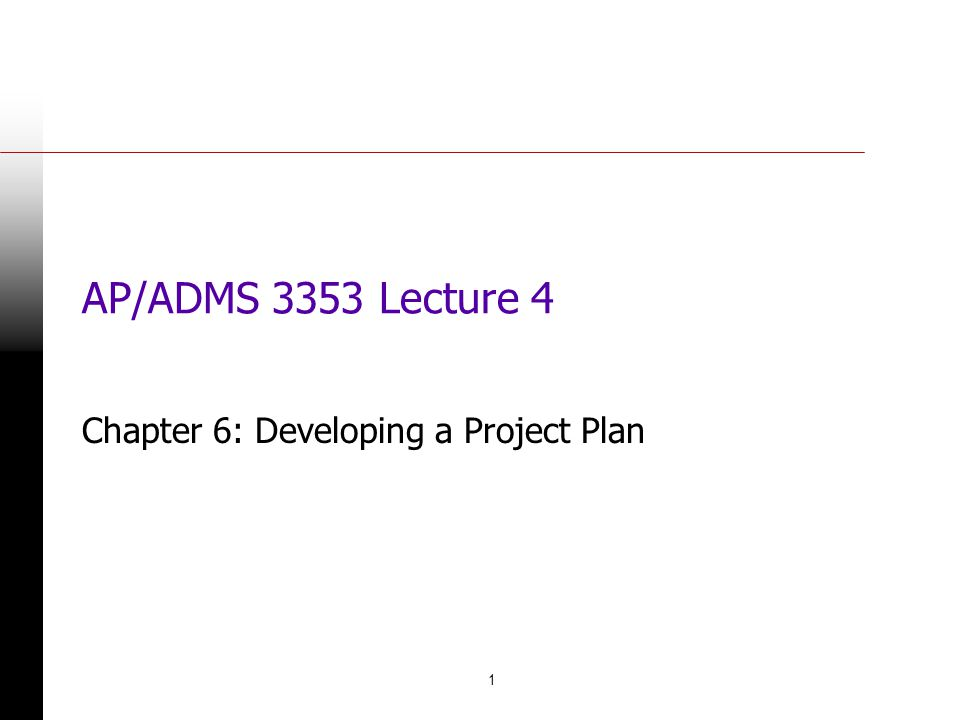 Chapter 6: Developing a Project Plan