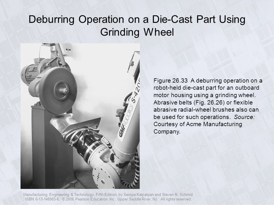 Deburring Operation on a Die-Cast Part Using Grinding Wheel