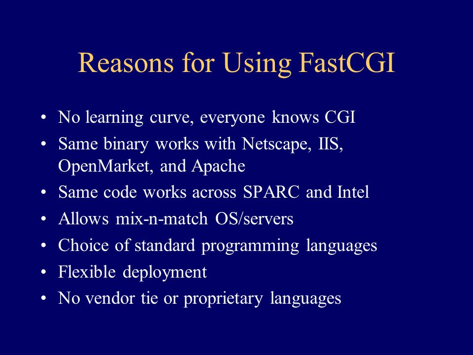 Reasons for Using FastCGI