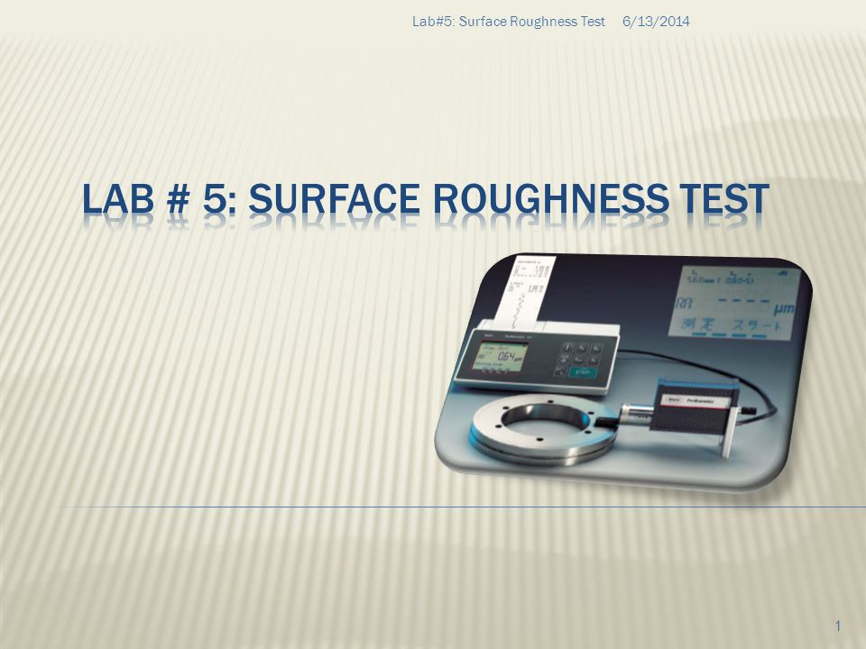 Lab # 5: Surface Roughness Test