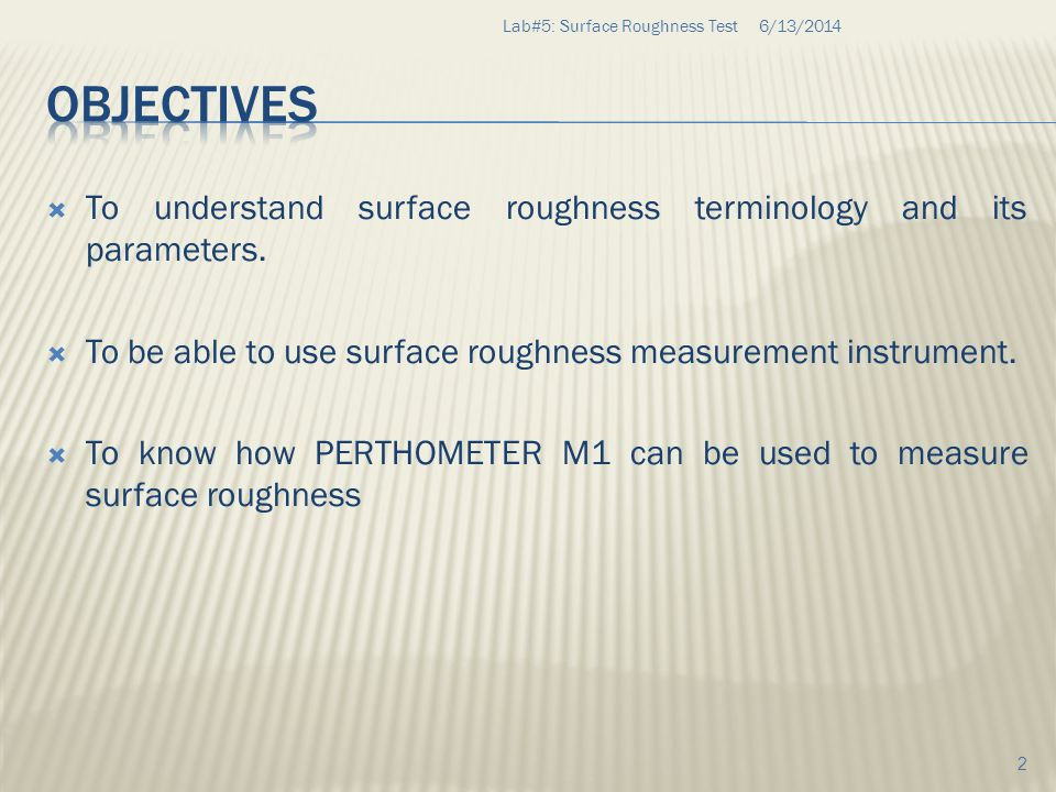 Lab#5: Surface Roughness Test