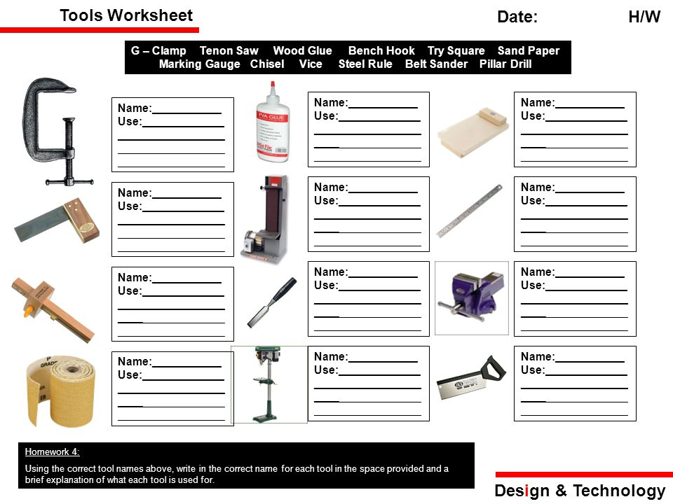 Tools Worksheet Date: H/W Design & Technology