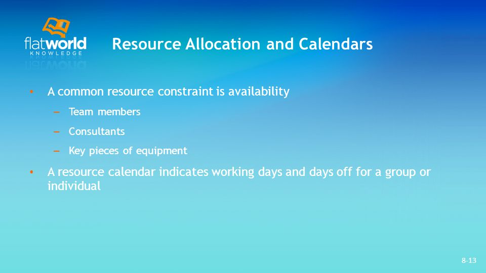 Resource Allocation and Calendars