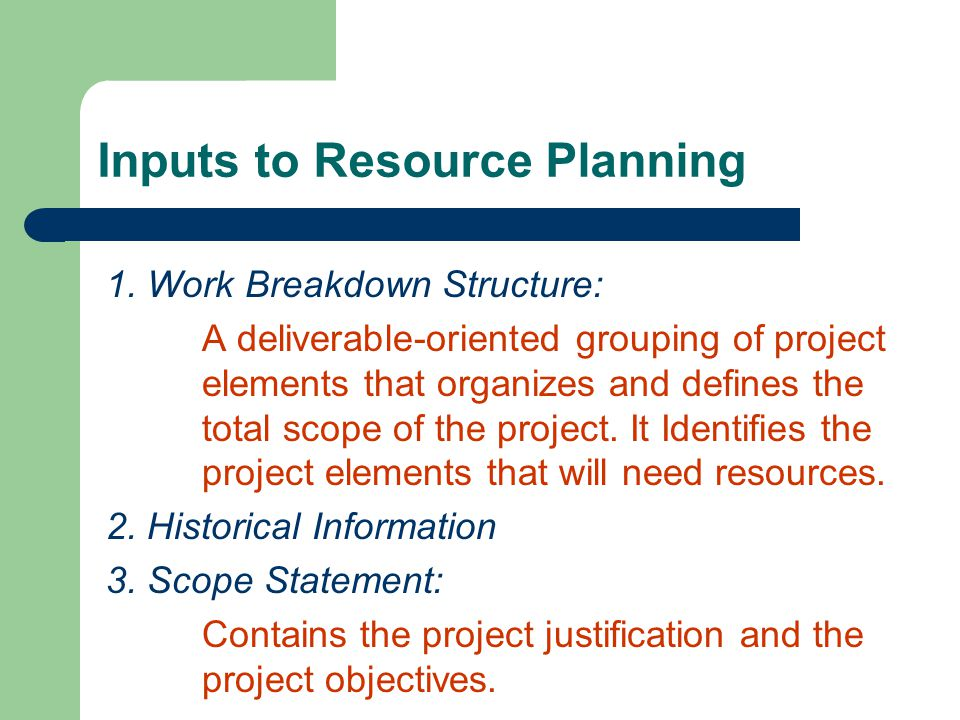 Inputs to Resource Planning