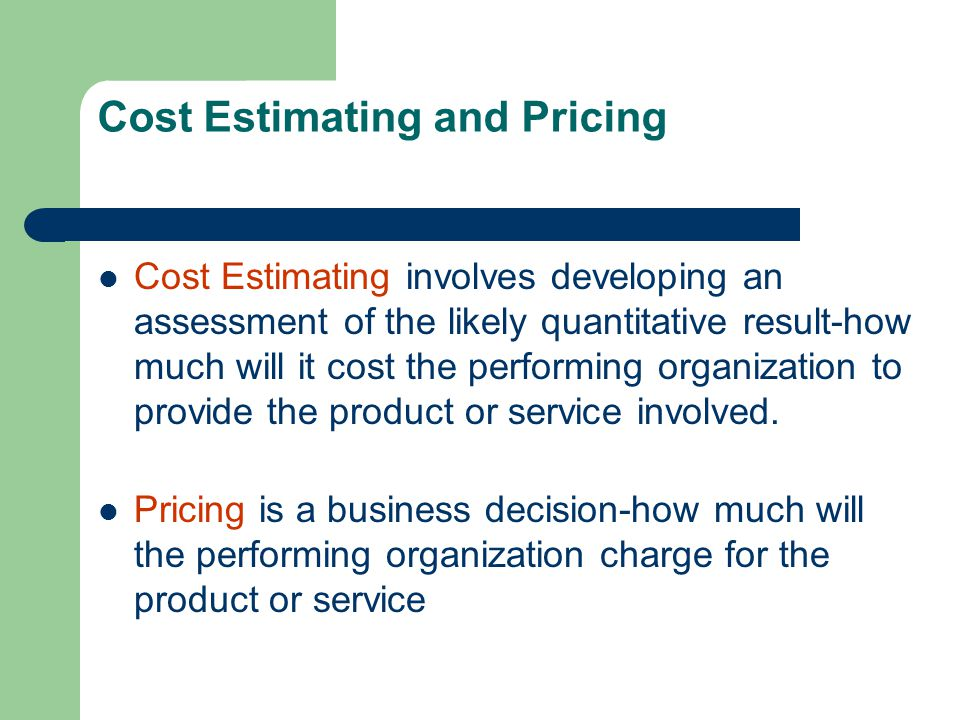 Cost Estimating and Pricing
