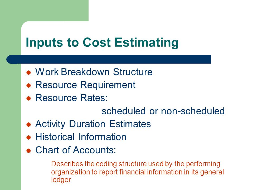 Inputs to Cost Estimating