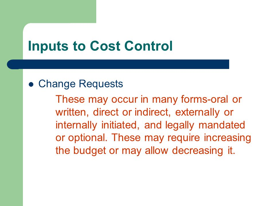 Inputs to Cost Control Change Requests