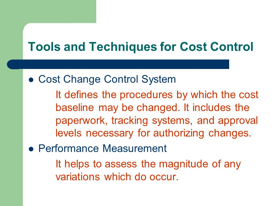 Tools and Techniques for Cost Control