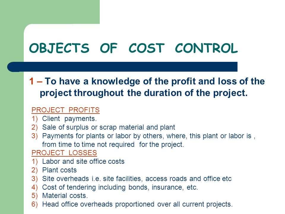 OBJECTS OF COST CONTROL