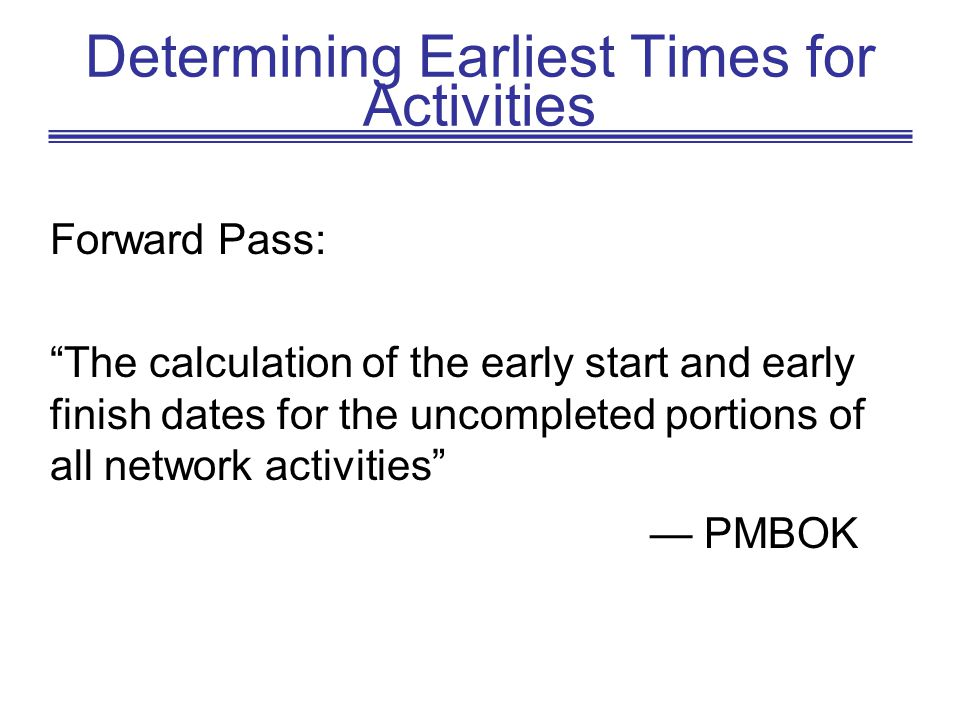Determining Earliest Times for Activities