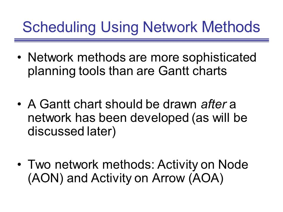 Scheduling Using Network Methods