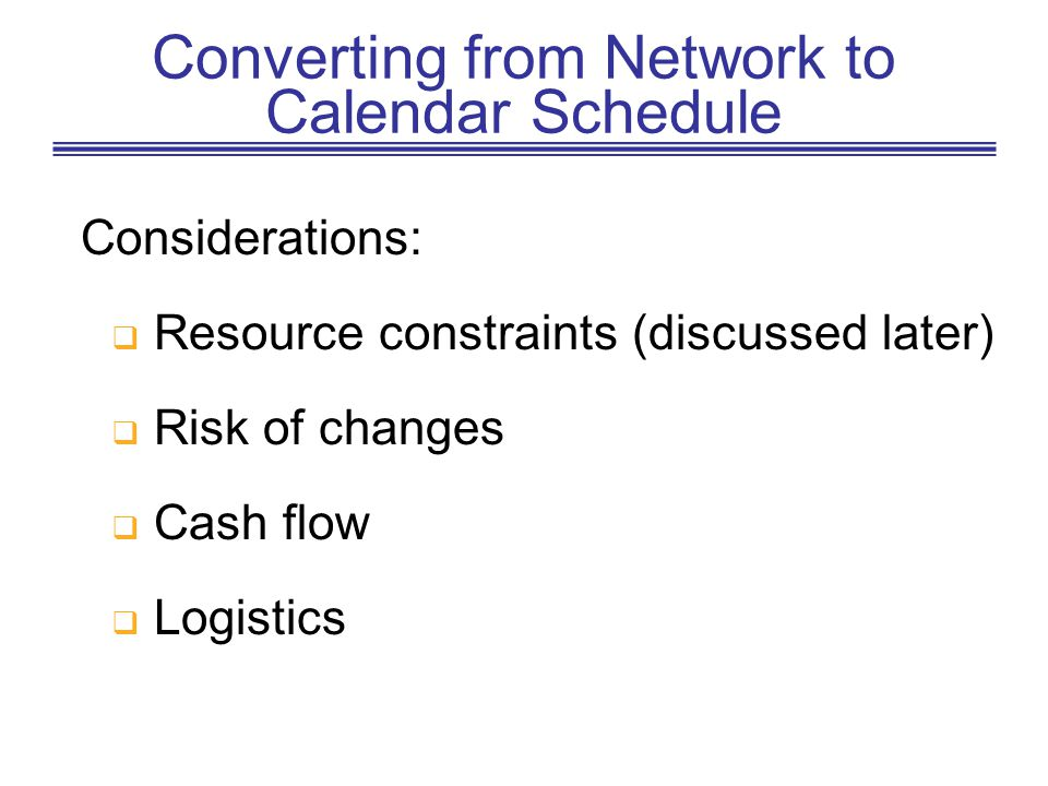 Converting from Network to Calendar Schedule