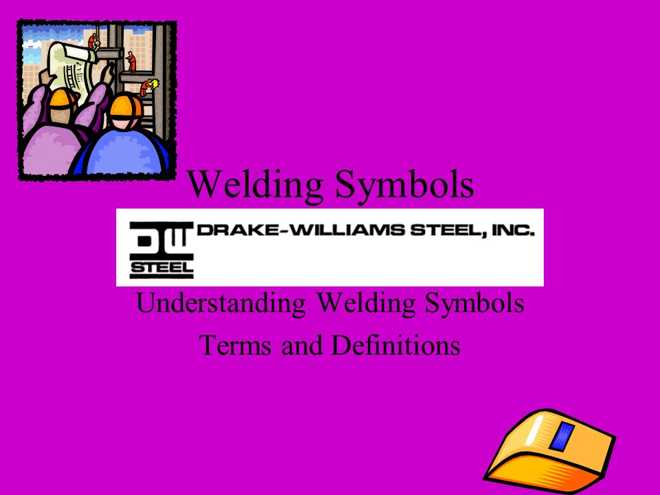 Understanding Welding Symbols Terms and Definitions