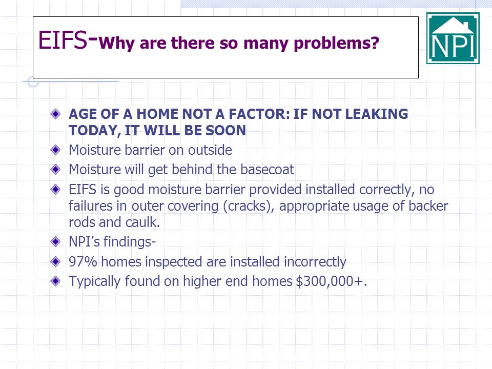 EIFS-Why are there so many problems