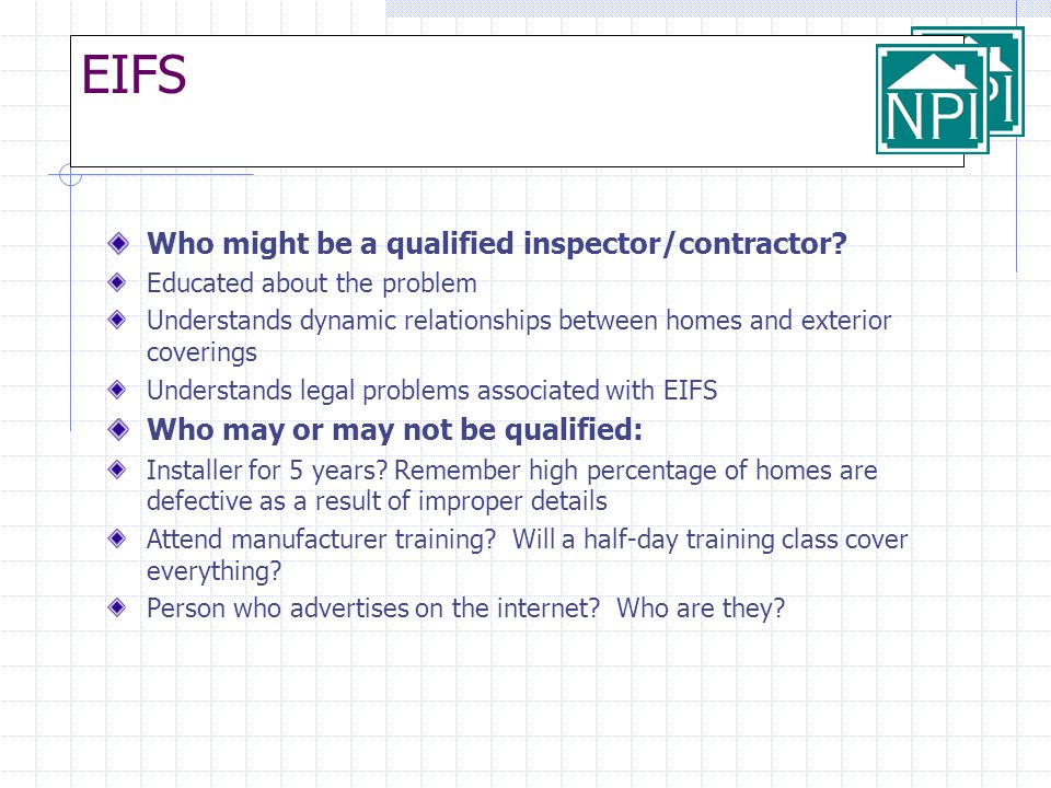 EIFS Who might be a qualified inspector/contractor