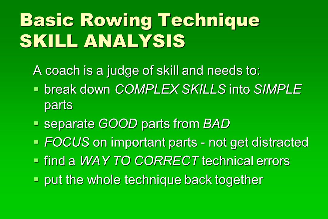 Basic Rowing Technique SKILL ANALYSIS