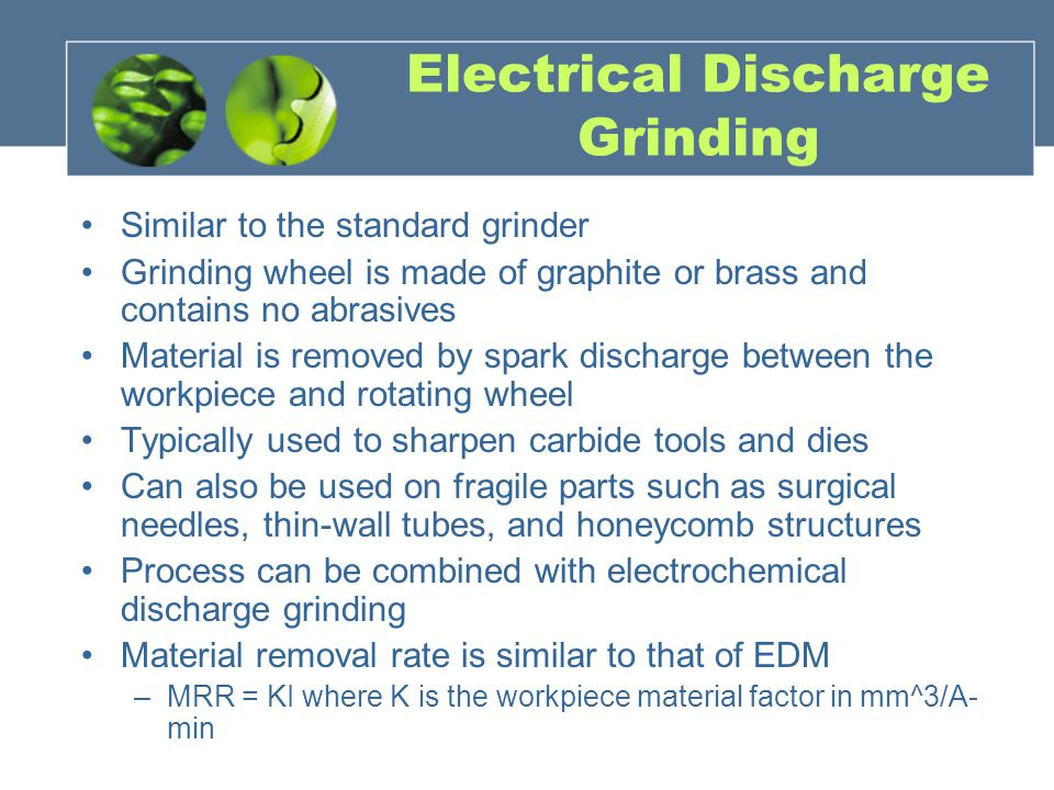 Electrical Discharge Grinding