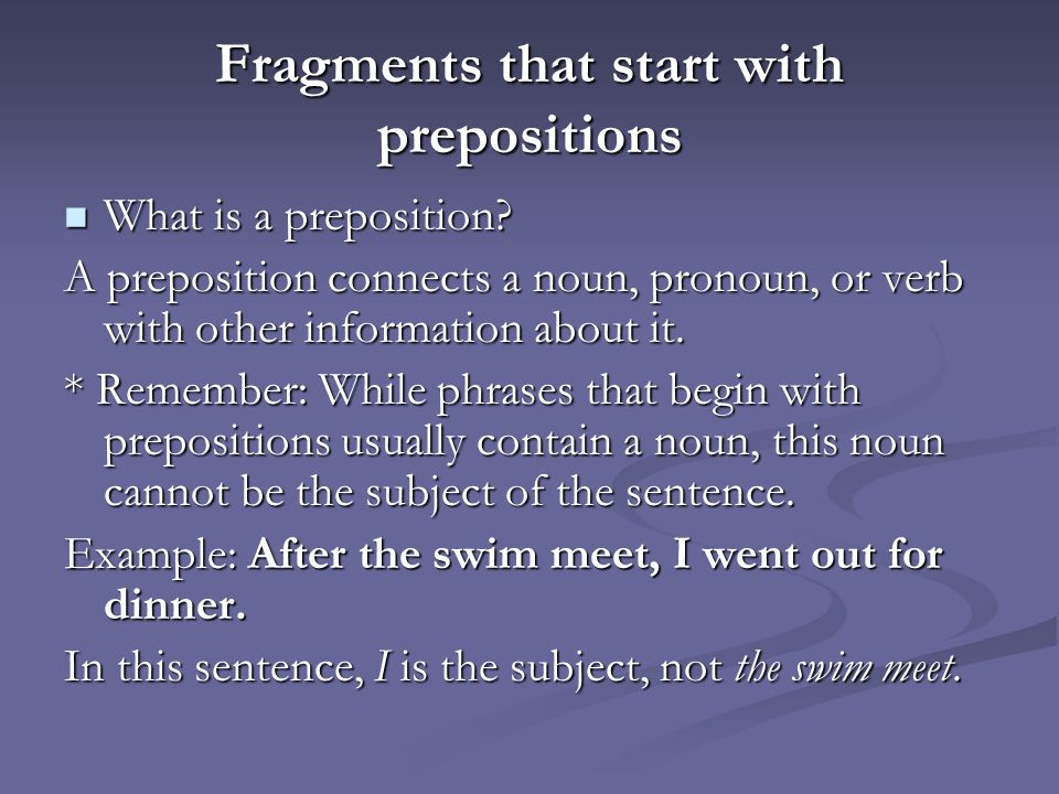Fragments that start with prepositions