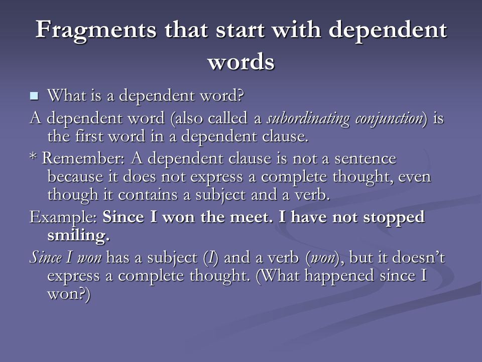 Fragments that start with dependent words