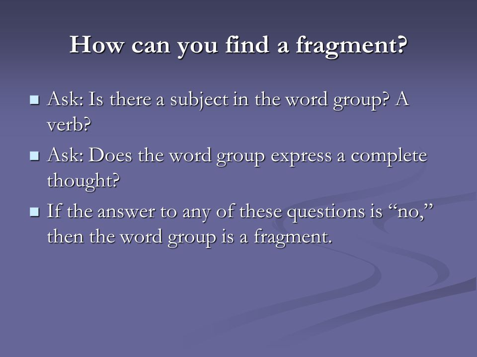 How can you find a fragment