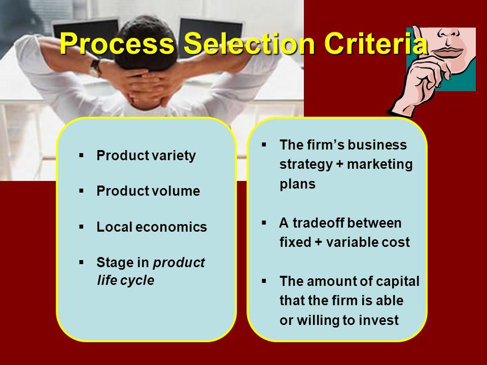 Process Selection Criteria