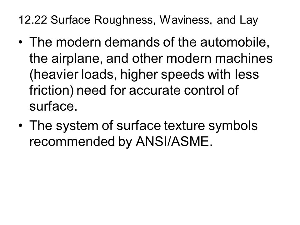12.22 Surface Roughness, Waviness, and Lay