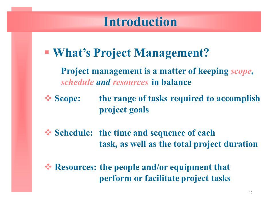 Introduction What's Project Management