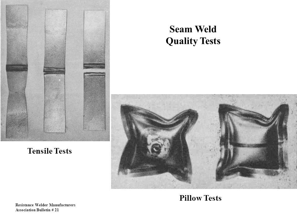 Seam Weld Quality Tests