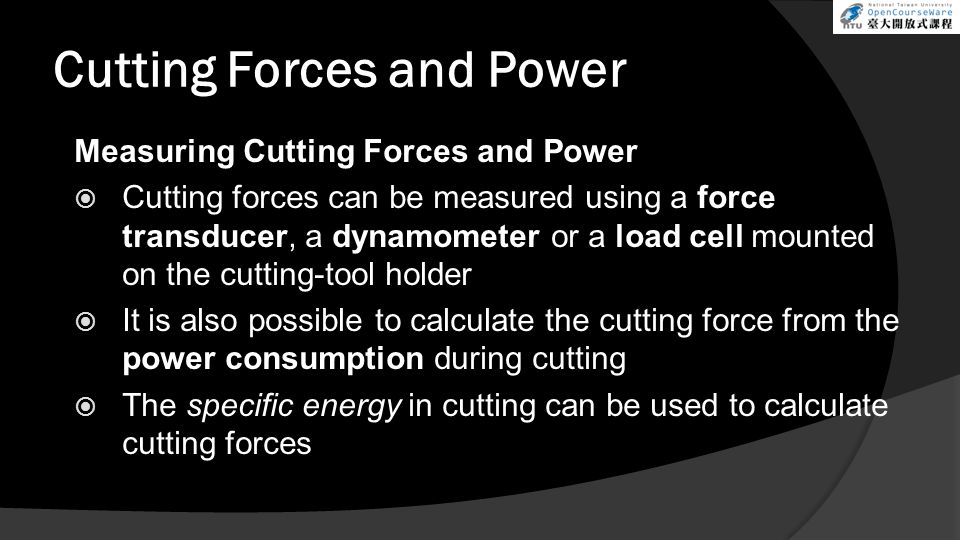 Cutting Forces and Power