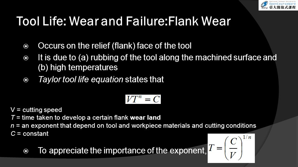 Tool Life: Wear and Failure:Flank Wear