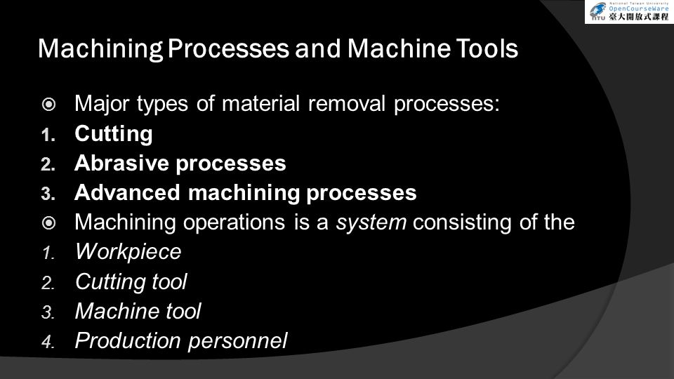 Machining Processes and Machine Tools