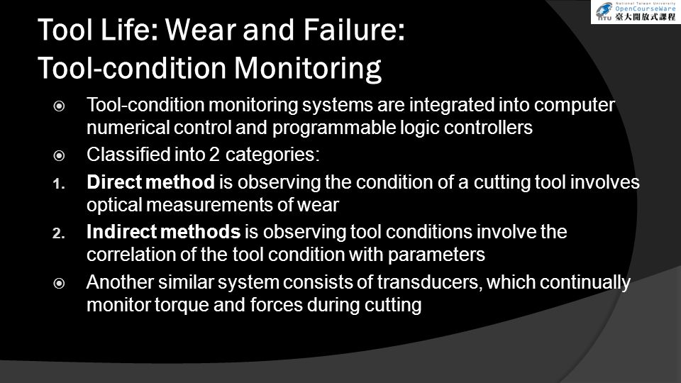 Tool Life: Wear and Failure: Tool-condition Monitoring
