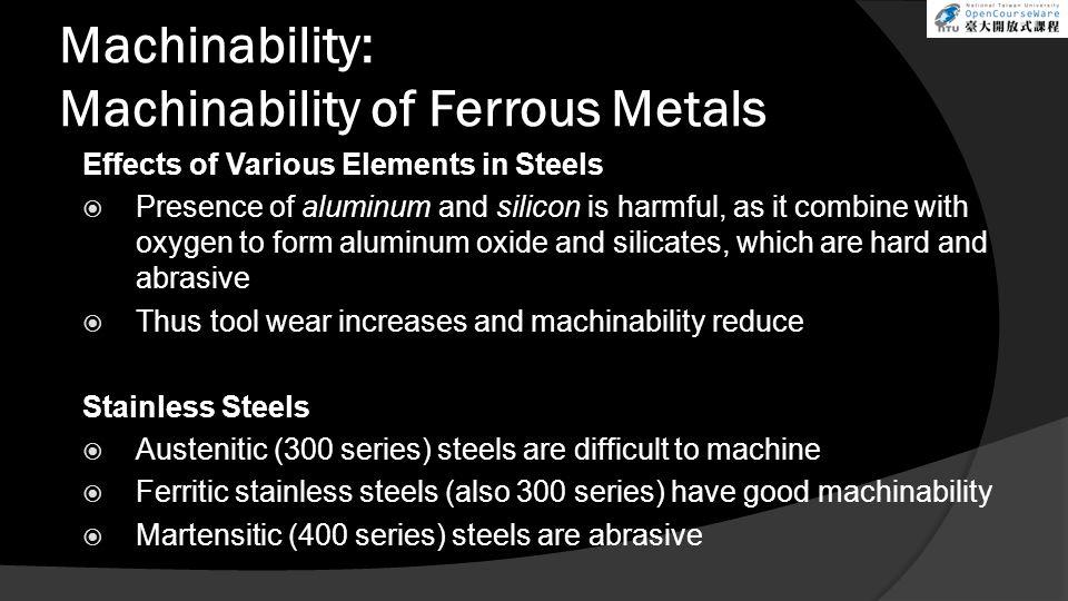 Machinability: Machinability of Ferrous Metals