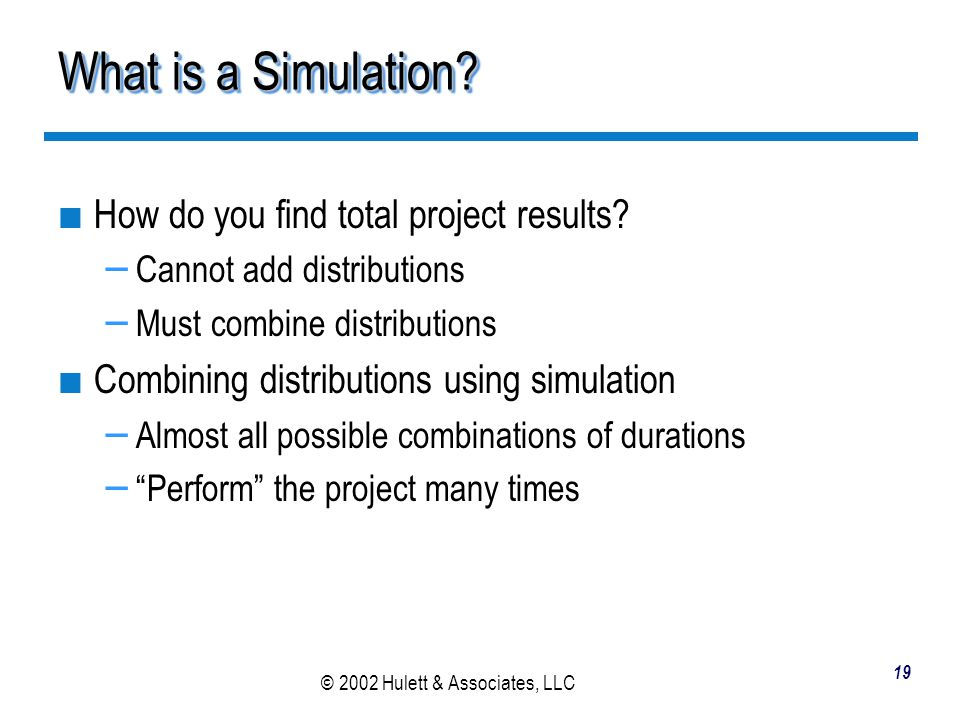 What is a Simulation How do you find total project results