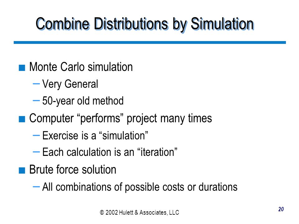 Combine Distributions by Simulation