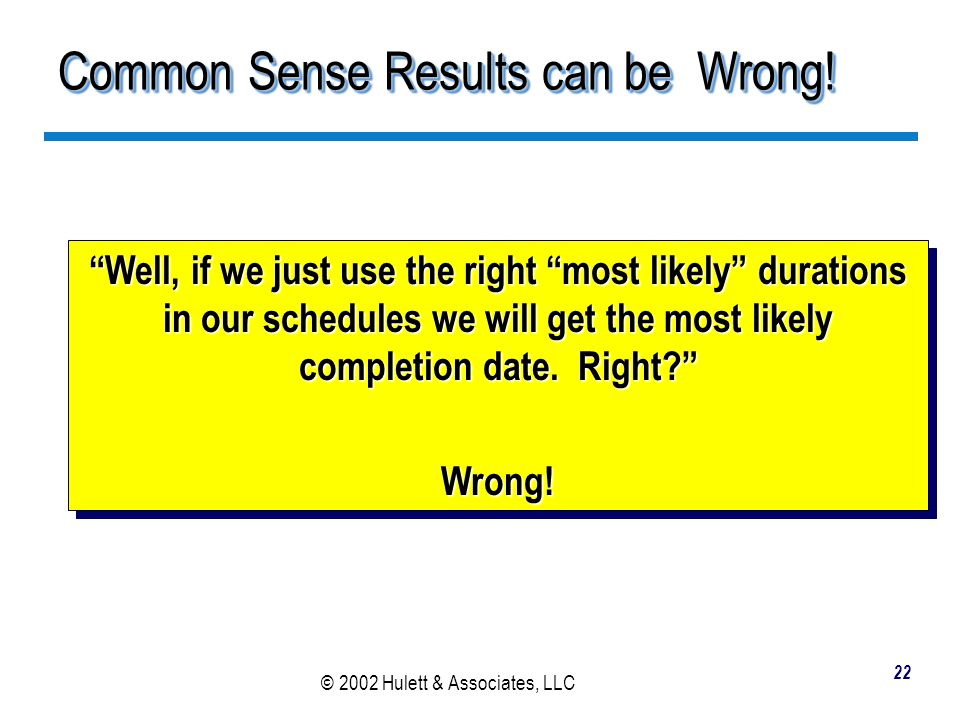 Common Sense Results can be Wrong!