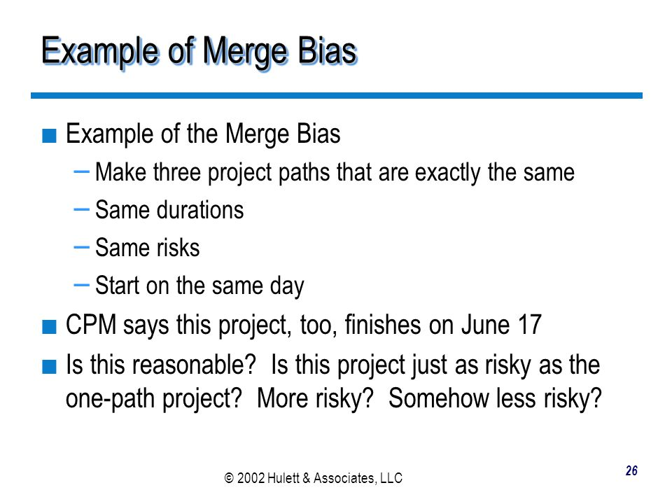 Example of Merge Bias Example of the Merge Bias