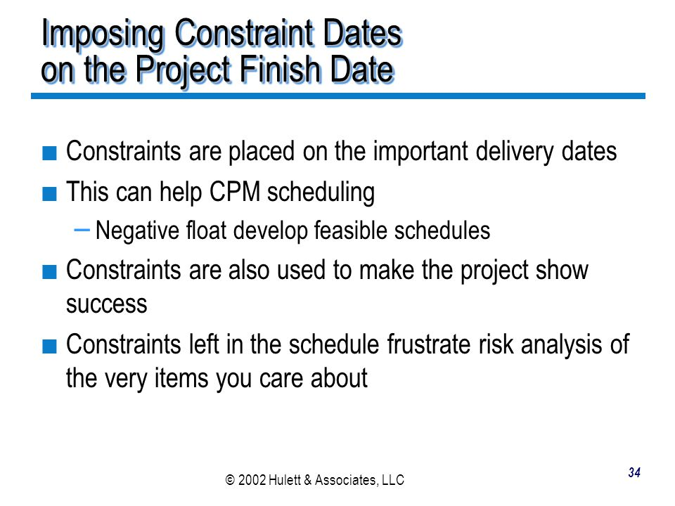 Imposing Constraint Dates on the Project Finish Date
