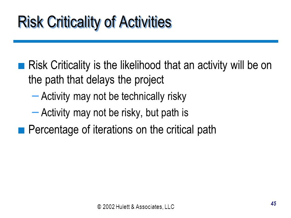 Risk Criticality of Activities