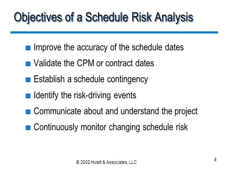 Objectives of a Schedule Risk Analysis