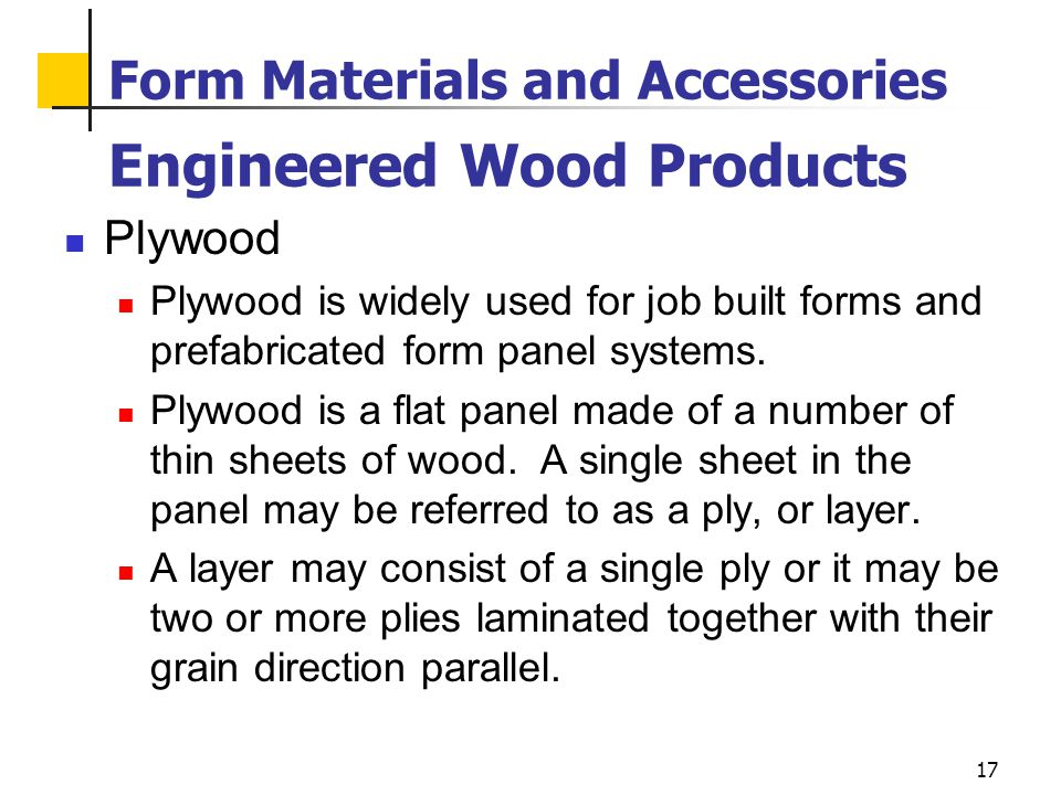 Form Materials and Accessories Engineered Wood Products