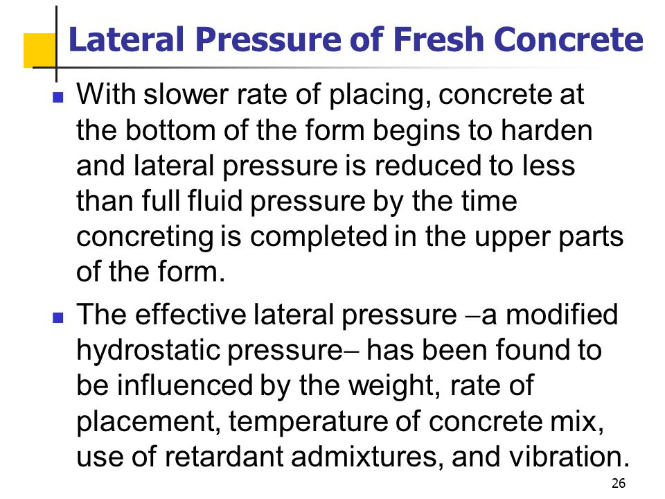 Lateral Pressure of Fresh Concrete