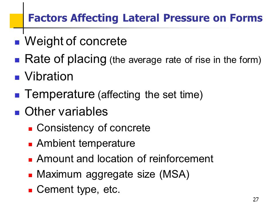 Factors Affecting Lateral Pressure on Forms