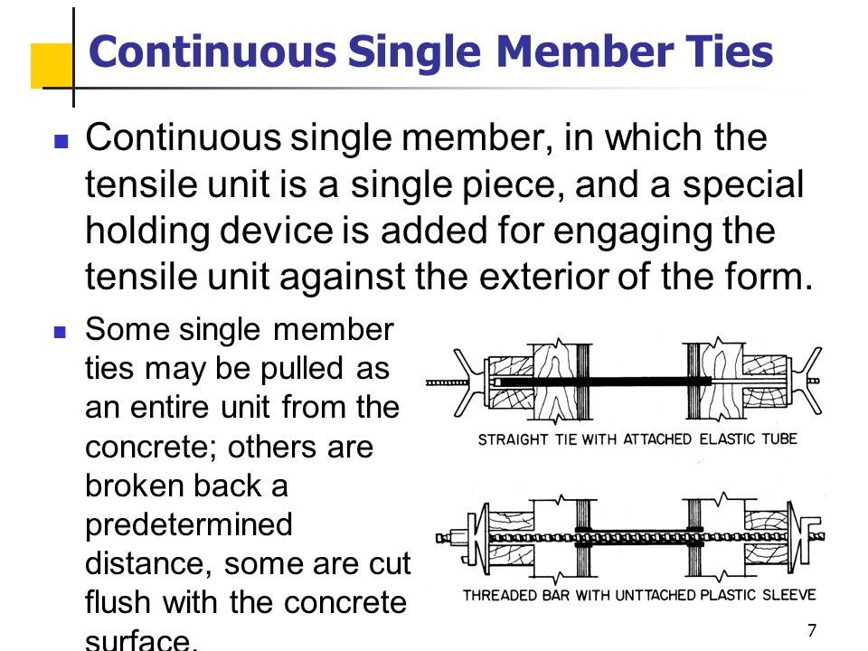 Continuous Single Member Ties