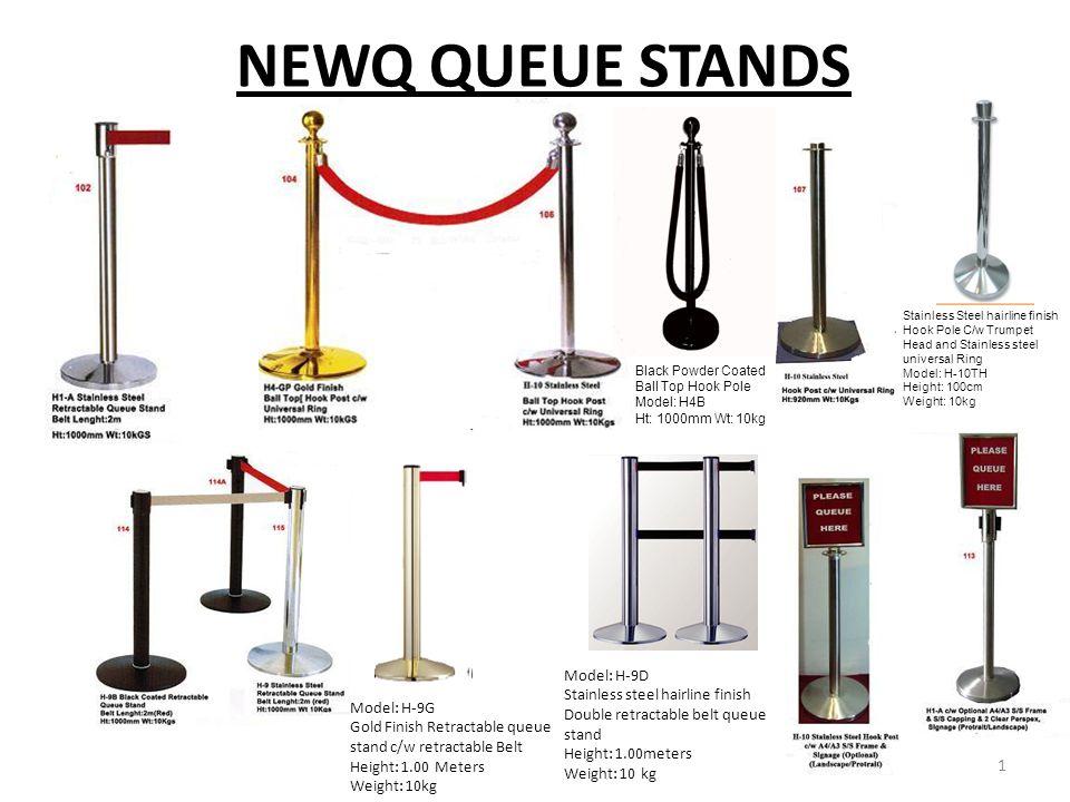 NEWQ QUEUE STANDS Model: H-9D
