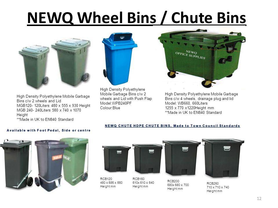 NEWQ Wheel Bins / Chute Bins
