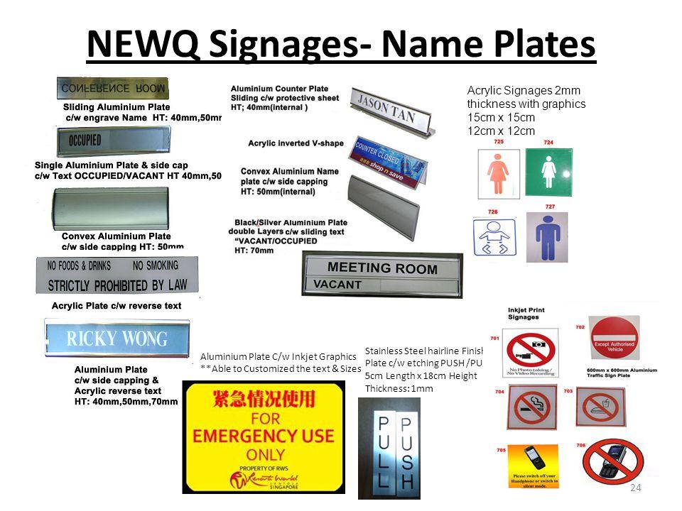 NEWQ Signages- Name Plates