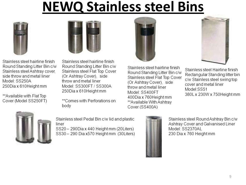 NEWQ Stainless steel Bins
