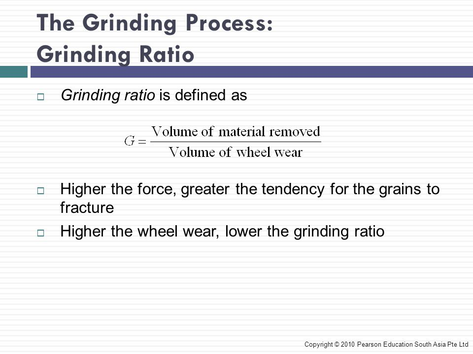 The Grinding Process: Grinding Ratio